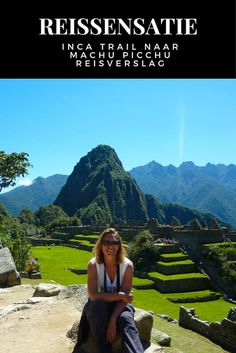 Inca Trail naar Machu Picchu, een volledig wandeltocht reisverslag #Reizen
