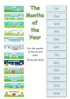 The months of the year interactive and downloadable worksheet. You can do the exercises online or download the worksheet as pdf.