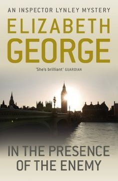 In The Presence Of The Enemy: An Inspector Lynley Novel: 8 (English Edition) von Elizabeth George, http://www.amazon.de/dp/B005HVR8XY/ref=cm_sw_r_pi_dp_cnC9vb05T2HPV