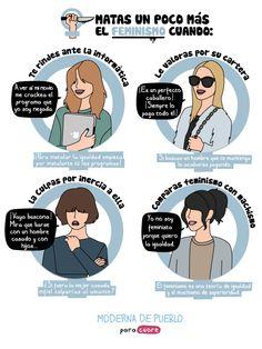 """Matas el feminismo cuando..."", de Esther Córcoles, autora de Moderna de Pueblo. Ideas Are Bulletproof, What Is Feminism, Riot Grrrl, Anti Racism, We Can Do It, Power Girl, Powerful Women, Women Empowerment, Strong Women"