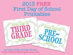 Free First day of school printables...Little Bitty Design Studio