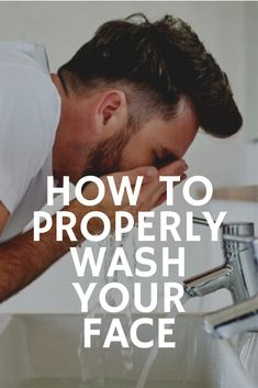 A guide for men on how to properly wash their faces and breaking down all the most important aspects of keeping a clean face and healthy skin. Face Care Tips, Face Care Routine, Face Tips, Face Skin Care, Face Face, Face Wash For Men, Best Face Wash, Wash Your Face, How To Wash Face