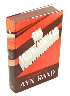 The Fountainhead, by Ayn Rand