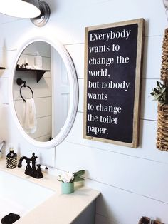 Everybody wants to change the world bathroom signs funny, bathroom humor, bathroom decor signs Handmade Home Decor, Cheap Home Decor, Diy Home Decor, Funny Home Decor, Boho Home, My New Room, Change The World, Home Improvement, Sweet Home