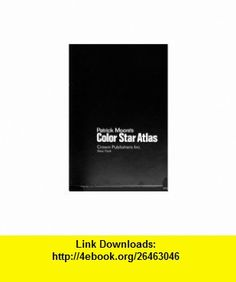 Color star atlas (9780517514030) Patrick Moore , ISBN-10: 0517514036  , ISBN-13: 978-0517514030 ,  , tutorials , pdf , ebook , torrent , downloads , rapidshare , filesonic , hotfile , megaupload , fileserve