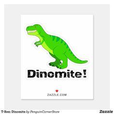 Shop T-Rex: Dinomite Sticker created by PenguinCornerStore.