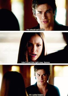 Once again, Damon taking up for his brother when Stefan would never do the same in reture.