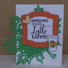 Handmade card by Helen using the Latte Love digital set from Verve. #vervestamps