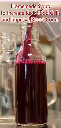 Homemade Syrup to Increase Red Blood Cells and Improve Blood Count