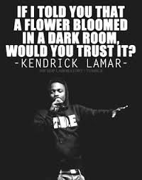 Kendrick Lamar QUOTES - Google Search