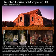 Haunted House of Montpelier Hill. A mysterious club where 'anything goes', a few horrific deaths, a crumbling ruin and visitation by the devil all make it into this one. Check it out here: http://www.theparanormalguide.com/blog/haunted-house-of-montpelier-hill