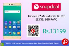 Snapdeal is offering #GioneeP7Max #Mobile #4G #LTE ( 32GB, 3GB RAM) Just at Rs.13199. 2.2 GHz Octa Mediatek Processor Speed, 3100 mAh Lithium ion Polymer Battery, Dual Sim, Android OS v6.0 Marshmallow, 12 Months Brand Warranty.   http://www.paisebachaoindia.com/gionee-p7-max-mobile-4g-lte-32gb-3gb-ram-just-at-rs-13199-snapdeal/