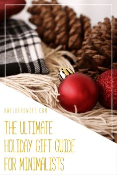 The Ultimate Holiday Gift Guide for Minimalists | www.awelderswife.com