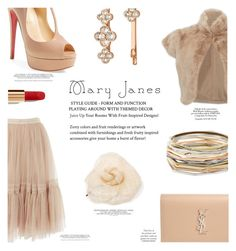"""""""Sweet Mary Janes!"""" by chalsouv ❤ liked on Polyvore featuring Chanel, Christian Louboutin, Needle & Thread, Adrienne Landau, Kendra Scott, Henri Bendel, Yves Saint Laurent and maryjanes"""