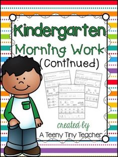 Kindergarten Morning Work - This pack contains 3 months of printables that can be used as Morning Work, Homework, or as an Assessment. Language Arts and Math are reviewed on a daily basis and support the Common Core State Standards. *This pack is a continuation of my Kindergarten Morning Work Pack.
