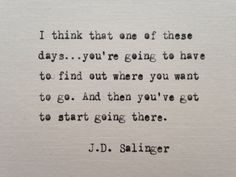 J.D. Salinger quote hand typed on antique typewriter