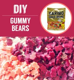 Homemade Gummy Bears | 27 Classic Snacks You'll Never Have To Buy Again