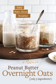 Peanut Butter Overnight Oats are a convenient make-ahead breakfast, calling for only 5 ingredients. It takes just minutes to prepare, and is ready to eat from the fridge the next day! #oats #overnightoats #breakfast #makeahead #vegan #veganrecipes #dairyfree #glutenfree #glutenfreerecipes #peanutbutter #healthyrecipes Peanut Butter Overnight Oats, Make Ahead Breakfast, Breakfast Recipes, Breakfast Ideas, Vegan Breakfast, Breakfast Dishes, Raw Oats, Oat Groats, Omelettes