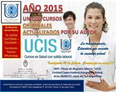 UCIS. UNIDAD CAPACITADORA INTEGRAL EN SALUD.15 AÑOS EN EDUCACION NO FORMAL.