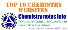 Top 10 Chemistry Links | Chemistry Notes Info - Innovative Online Education Classes 9, 10, 11, 12, Degree Courses BSc, MSc