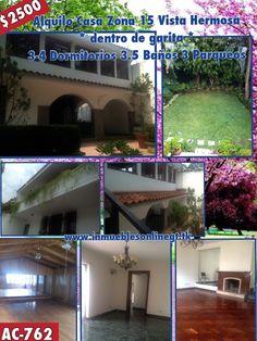 Alquilo casa Zona 15 Vista Hermosa * garita 3-4 Dormitorios 3.5 Baños, 3 Parqueos pergola, desayunador, jardin, salon de juegos y mas Renta $2500 Visitas 42387726 51844109 anaurrutia@live.com www.inmueblesonlinegt.tk