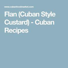 Flan (Cuban Style Custard) - Cuban Recipes