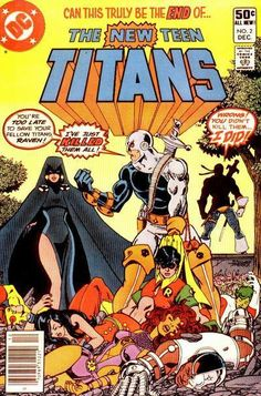 THE NEW TEEN TITANS 2. 1ST APPEARANCE OF THE TERMINATOR, ONE OF THE TITANS GREATEST VILLIANS. MARV WOLFMAN AND GEORGE PEREZ.
