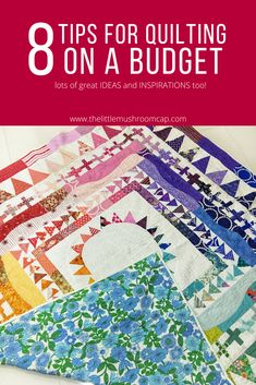 Ways to quilt on a budget. Make a quilt on a budget. Quilting can be expensive hobby but it can also not be. Learn 8 ways you can still enjoy the craft on a budget.