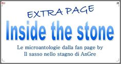 Inside the stone extra page by Il sasso nello stagno di AnGre - http://ilsassonellostagno.wordpress.com/2014/06/06/inside-the-stone-extra/