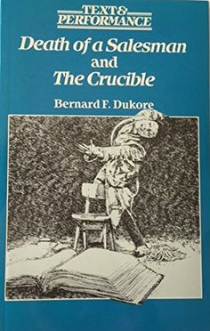 Death of a Salesman & Crucible (Text and Performance) by Dukore http://www.amazon.co.uk/dp/039103572X/ref=cm_sw_r_pi_dp_0w57vb0ZMY94J