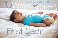 10 Thoughtful ways to document your baby's first year. #BabyCenterBlog