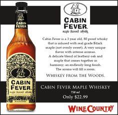 Best Cabin Fever Maple Flavored Whisky Recipe On Pinterest