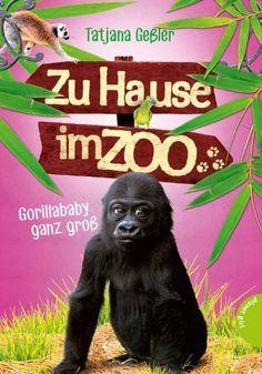 Zu Hause im Zoo, Band 1: Zu Hause im Zoo, Gorillababy ganz groß von Tatjana Geßler http://www.amazon.de/dp/352250397X/ref=cm_sw_r_pi_dp_9uyRub0EAJYQH