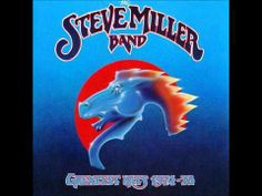 STEVE MILLER BAND ~ The Joker (really love your peaches want to shake your tree!)