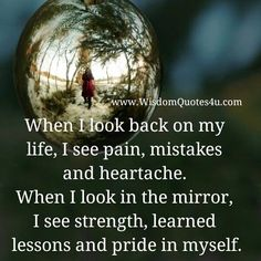 Strength, learned lessons & pride