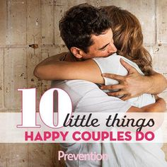 10 Little Things Connected Couples Do - Simple habits ensure a strong, happy marriage that lasts