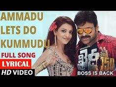 Ammadu Let's Do Kummudu - Chiranjeevi Khaidi No150 Telugu Movie Songs Lyrics         |          A2Zsonglyrics