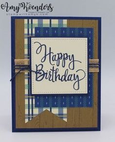 Trendy birthday greetings for men masculine cards stampin up - - amy Birthday Greetings For Men, Birthday Cards For Boys, Masculine Birthday Cards, Bday Cards, Masculine Cards, Birthday Images, Birthday Quotes, Male Birthday Wishes, Birthday Card Messages
