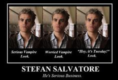 Stefan Salvatore... He's Serious Business lol TVD