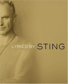 """Read """"Lyrics"""" by Sting available from Rakuten Kobo. From the first Police album, Outlandos D'Amour, through Sacred Love, here are the collected lyrics written by Sting, alo. Every Day Book, This Book, Issues Lyrics, Kindle, Types Of Music, Book Summaries, Best Selling Books, Reading Material, Book Recommendations"""