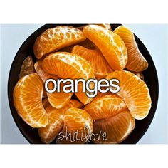 Just the smell though oranges are gross