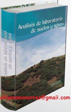 LIBROS DVDS CD-ROMS ENCICLOPEDIAS EDUCACIÓN PREESCOLAR PRIMARIA SECUNDARIA PREPARATORIA PROFESIONAL: ANALISIS DE LABORATORIO SUELOS AGUA