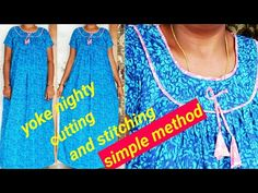 New model nighty cutting and stitching easy method//నైటీ మీరే కుట్టుకోవల. Milan Fashion Weeks, New York Fashion, Paris Fashion, Easy Rangoli Designs Diwali, Cotton Nighties, Churidar Neck Designs, Crochet Beach Dress, Rohit Bal, Blouse Designs