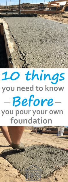 10 things you need to know before you pour your own foundation. How to build your own house