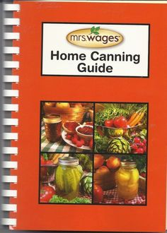 Mrs Wages Home Canning Guide Book Cookbook