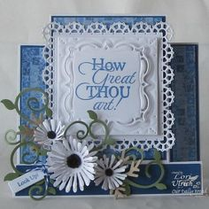 ~ How Great Thou Art ~ by saintsrule - Cards and Paper Crafts at Splitcoaststampers