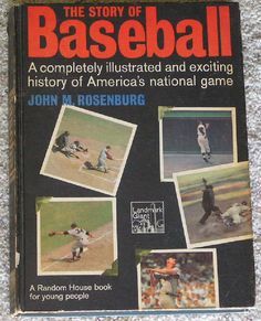 1970 THE STORY OF BASEBALL HARDCOVER BY JOHN ROSENBURG 191 PAGES FREE SHIPPING #MULTITEAM