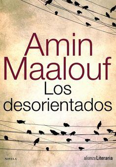 Los desorientados. Amin Maalouf.
