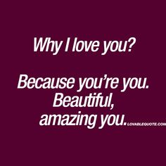 I love you quotes for him and her from Lovable Quote! Enjoy all our original and great I love you quotes right here on Lovable Quote! Love My Wife Quotes, Love Messages For Wife, Love Your Wife, I Love You Quotes For Him, Life Quotes To Live By, Cute Love Quotes, Love Yourself Quotes, Amazing Quotes, Reasons I Love You
