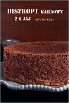 Biszkopt kakaowy - I Love Bake Wine Recipes, Dessert Recipes, Cooking Recipes, Cinnamon Roll Pancakes, Death By Chocolate, Cupcakes, Baked Goods, Food Porn, Good Food